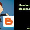 Panduan Membuat Blog Di Blogger Untuk Pemula Yang Bisa Di Praktekkan Oleh Siapa Saja