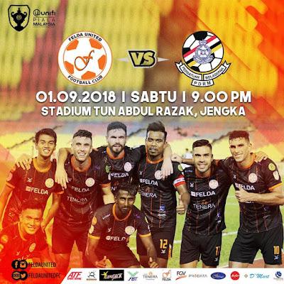 Live Streaming Felda United vs PDRM Piala Malaysia 1.9.2018