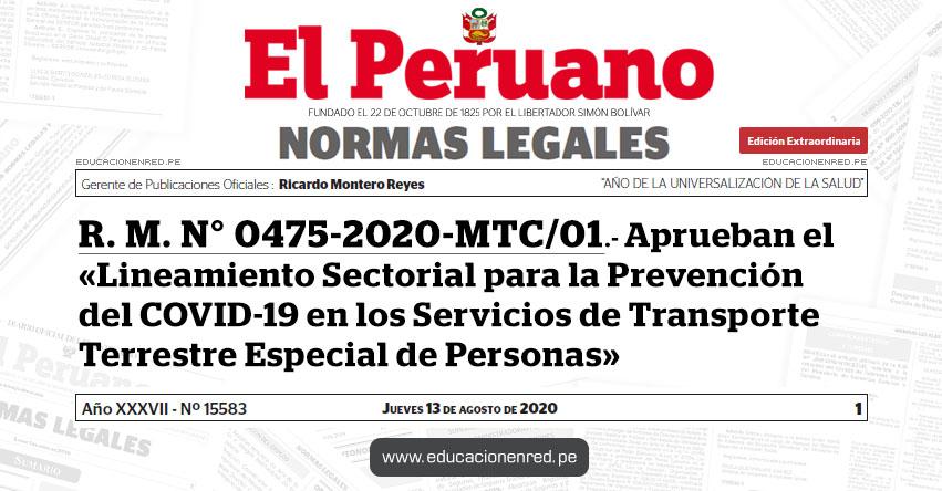 R. M. N° 0475-2020-MTC/01.- Aprueban el «Lineamiento Sectorial para la Prevención del COVID-19 en los Servicios de Transporte Terrestre Especial de Personas»