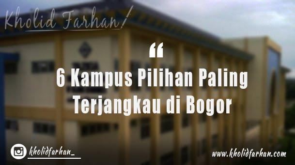 6 Kampus Murah dan Berkualitas di Bogor | Akademik Hingga Universitas