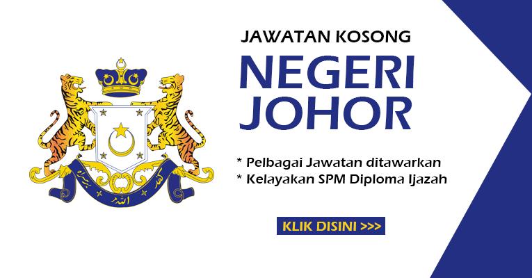 Jawatan Kosong Terbaru di Negeri Johor
