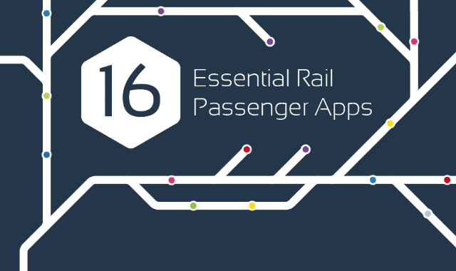 16 Essential Rail Passenger Mobile Apps
