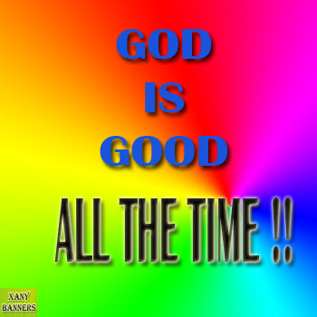 God Is Good All The Time Banner