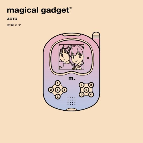 AOTQ - マジカル・ガジェット