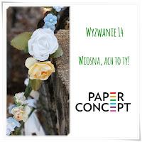 http://blog.paperconcept.pl/2016/03/wyzwanie-14-wiosna-ach-to-ty/