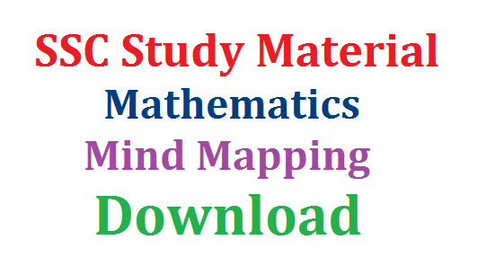 SSC Study Material Mathematics-Mind Mapping Download here | 10th Public Exminations How to Score Good Marks Mind Mapping for Mathematics Download here | Tips to get better Marks in SSC Public Examinations | Suggestive way to prepare for SSC/10th Public Examinations from Subject Experts Download here ssc-study-material-mathematics-mind-mapping-download