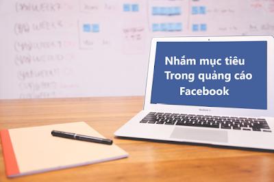 Cách nhắm mục tiêu khách hàng khi chạy Ads Facebook