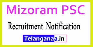 Mizoram PSC Public Service Commission Recruitment Notification 2017