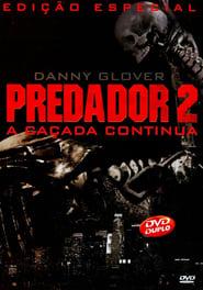 Predador 2: A Caçada Continua - Dublado