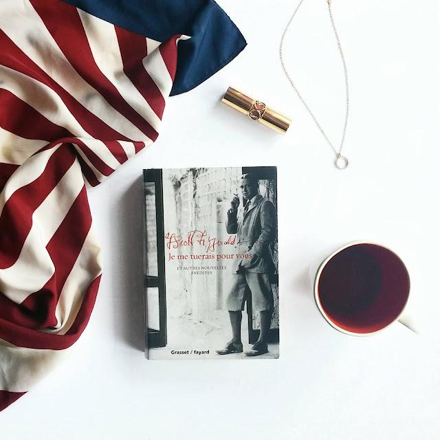 Je me tuerais pour vous et autres nouvelles inédites de Francis Scott Fitzgerald