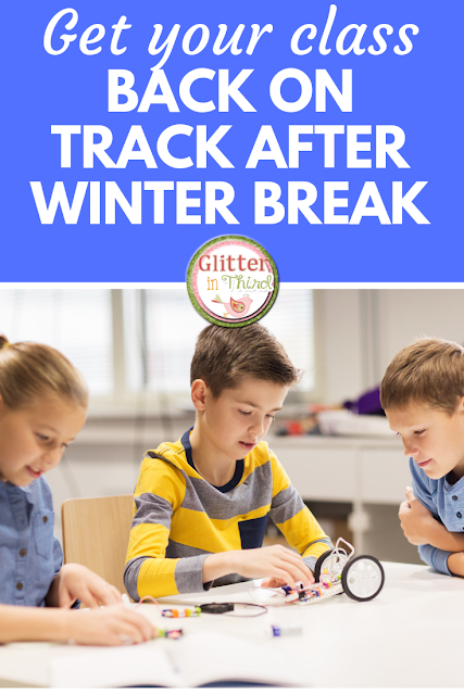 Returning to school after winter break is hard- here are 5 ways to get students back into the school routine.