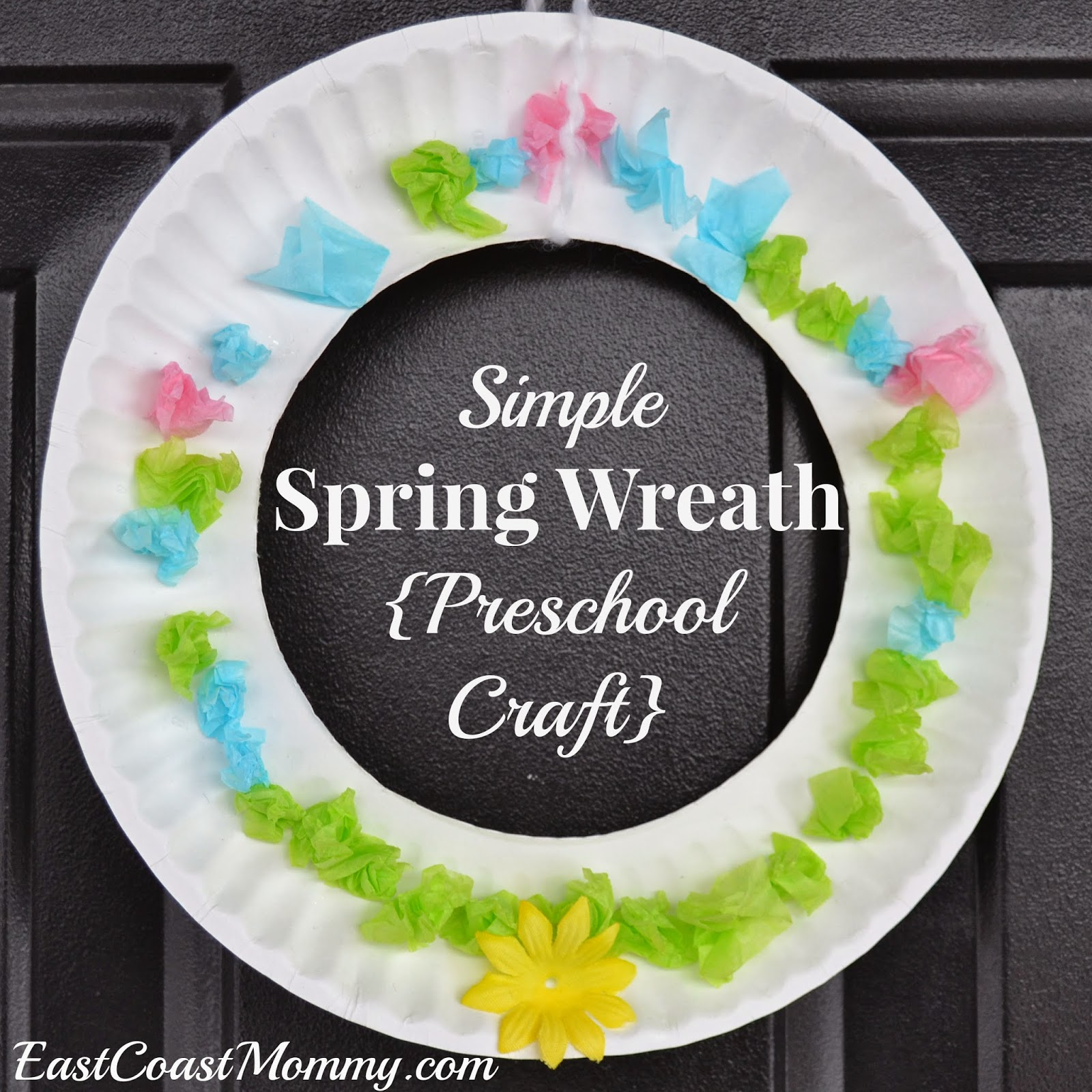 East Coast Mommy Spring Craft For Preschoolers
