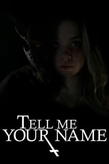 Watch Tell Me Your Name Online Free in HD