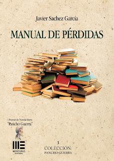 Reseña Manual de pérdidas, de Javier Sachez García - Cine de Escritor