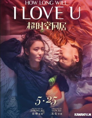How Long Will I Love U (2018) WEB-DL Subtitle Indonesia