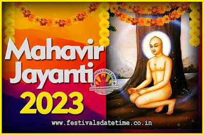 2023 Mahavir Jayanti Date and Time, 2023 Mahavir Jayanti Calendar