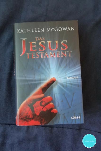 Das Jesus-Testament von Kathleen McGowan
