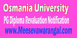 Osmania University PG Diploma in Culinary Arts 1st / 2nd Sem April 2016 Revaluation Notification
