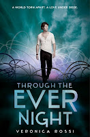 Through the Ever Night, Never Sky, Veronica Rossi