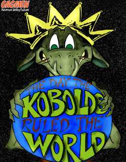 """The Day the Kobolds Ruled the World"", Basic Fantasy (OSR) adventure for 1st level characters"