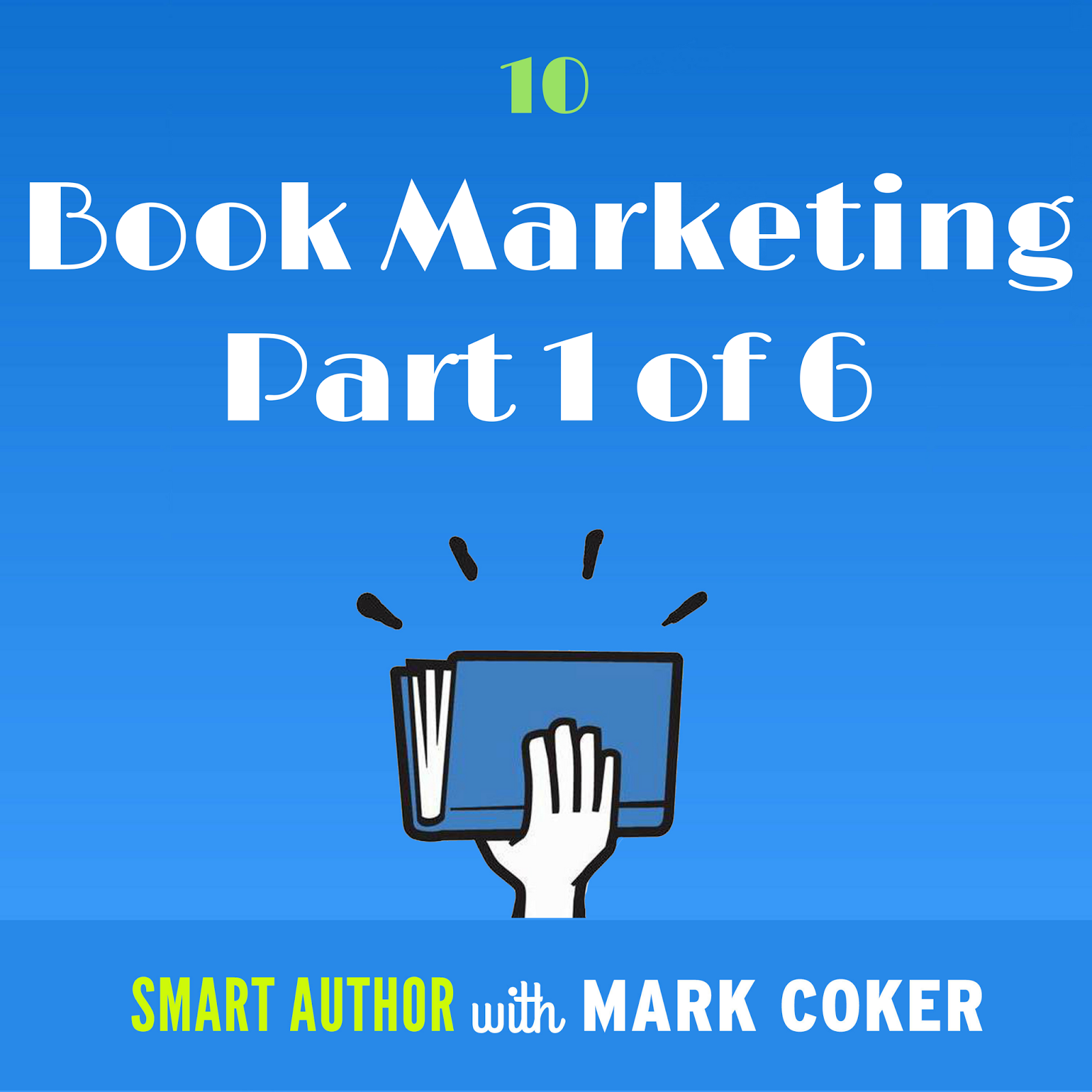Smashwords today on episode 10 of the smart author podcast i kick off part one of my six part audio serialization of the new 2018 edition of the smashwords book fandeluxe Gallery