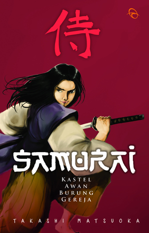 Samurai, Kastel Awan Burung Gereja - Takashi Matsuoka