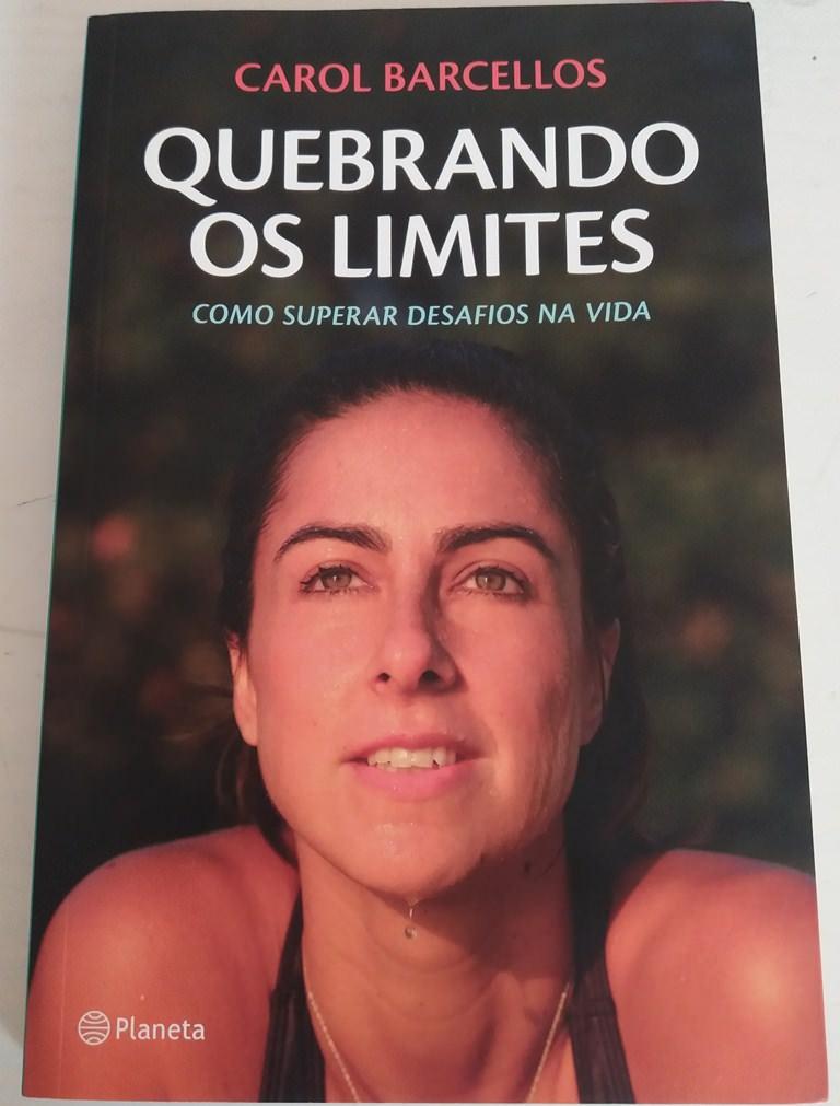 Quebrando os Limites Carol Barcellos