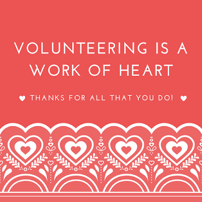 volunteering is a work of heart volunteer appreciation