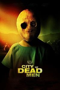 Watch City of Dead Men Online Free in HD