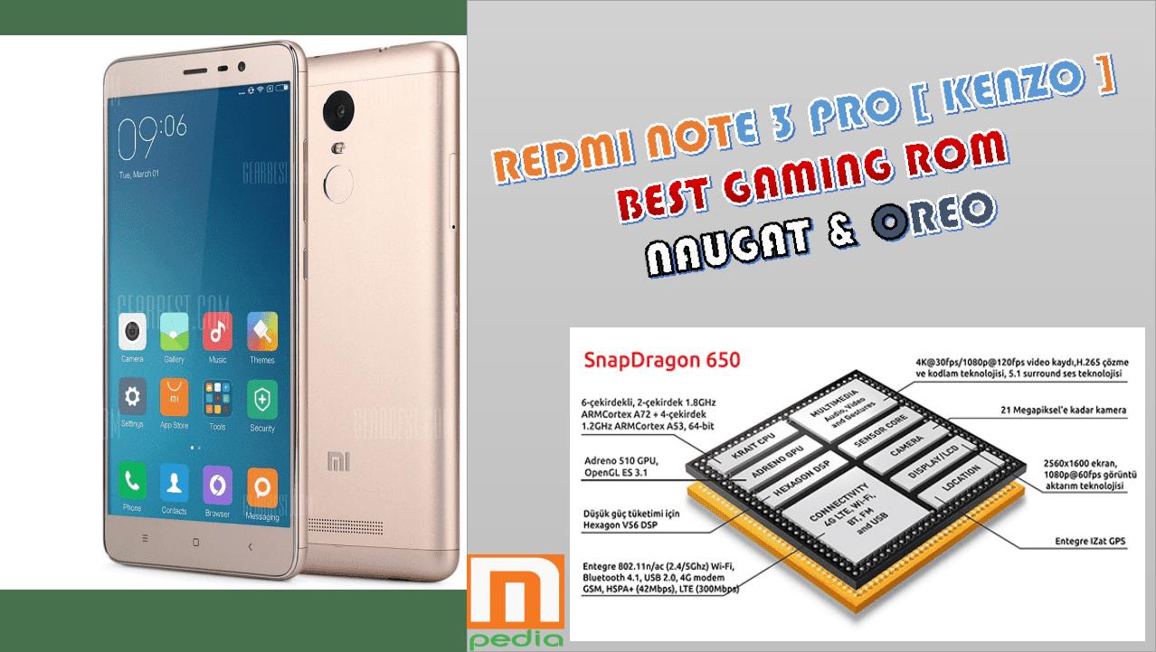Beberapa Custom ROM Gaming Terbaik untuk Redmi Note 3 Pro [ KENZO