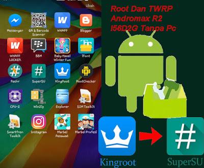 cara root andromax r2 i56d2g tanpa pc,cara root andromax r2 i56d2g dengan pc,dengan kingroot,menggunakan kingroot,cara pasang twrp andromax r2 i56d2g,twrp andromax r2,rashr,kingroot,andromax r2,andromax r2 i56d2g,i56d2g,r2,andromax,cara,android,tanpa pc,dengan pc,tutorial,pasang twrp,supersu,menggunakan,terbaru
