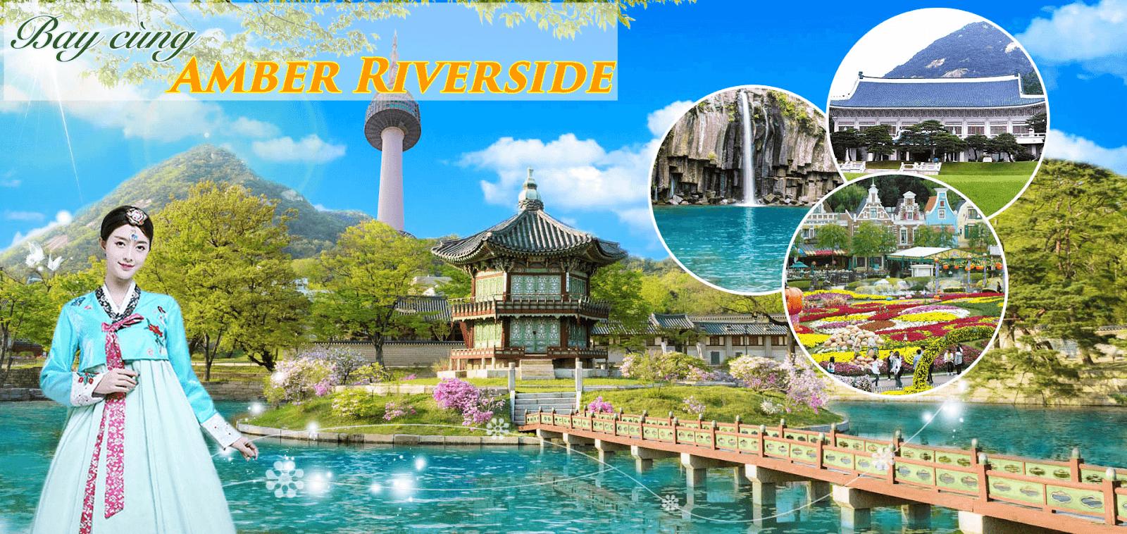 Tặng 1 chuyến du lịch Hàn Quốc khi mua chung cư Amber Riverside