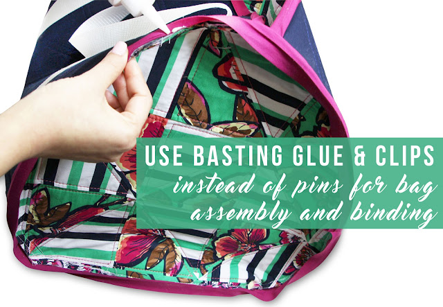 Use basting glue & clips instead of pins for bag assembly and binding