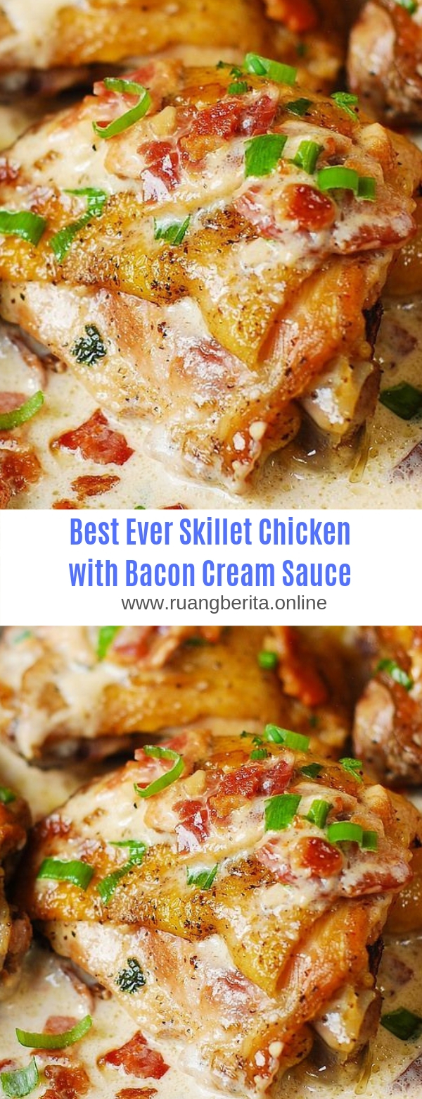 Best Ever Skillet Chicken with Bacon Cream Sauce