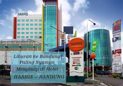 Liburan ke Bandung Paling Nyaman Menginap di Hotel Harris Bandung