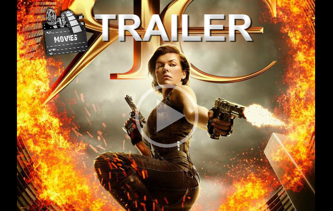 TRAILER: Resident Evil: The Final Chapter