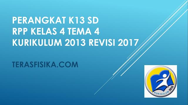 RPP SD Kelas 4 Tema 4 Kurikulum 2013 Revisi 2017