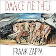 Discography-Dance Me This         |          Frank ZaPpa neWspaPer