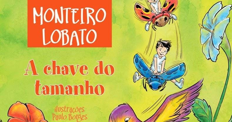 5a298bc8a Capas de Livros (Brasil)  A chave do tamanho (Monteiro Lobato)