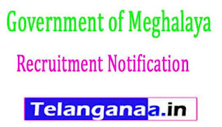 Government of Meghalaya Recruitment Notification 2017
