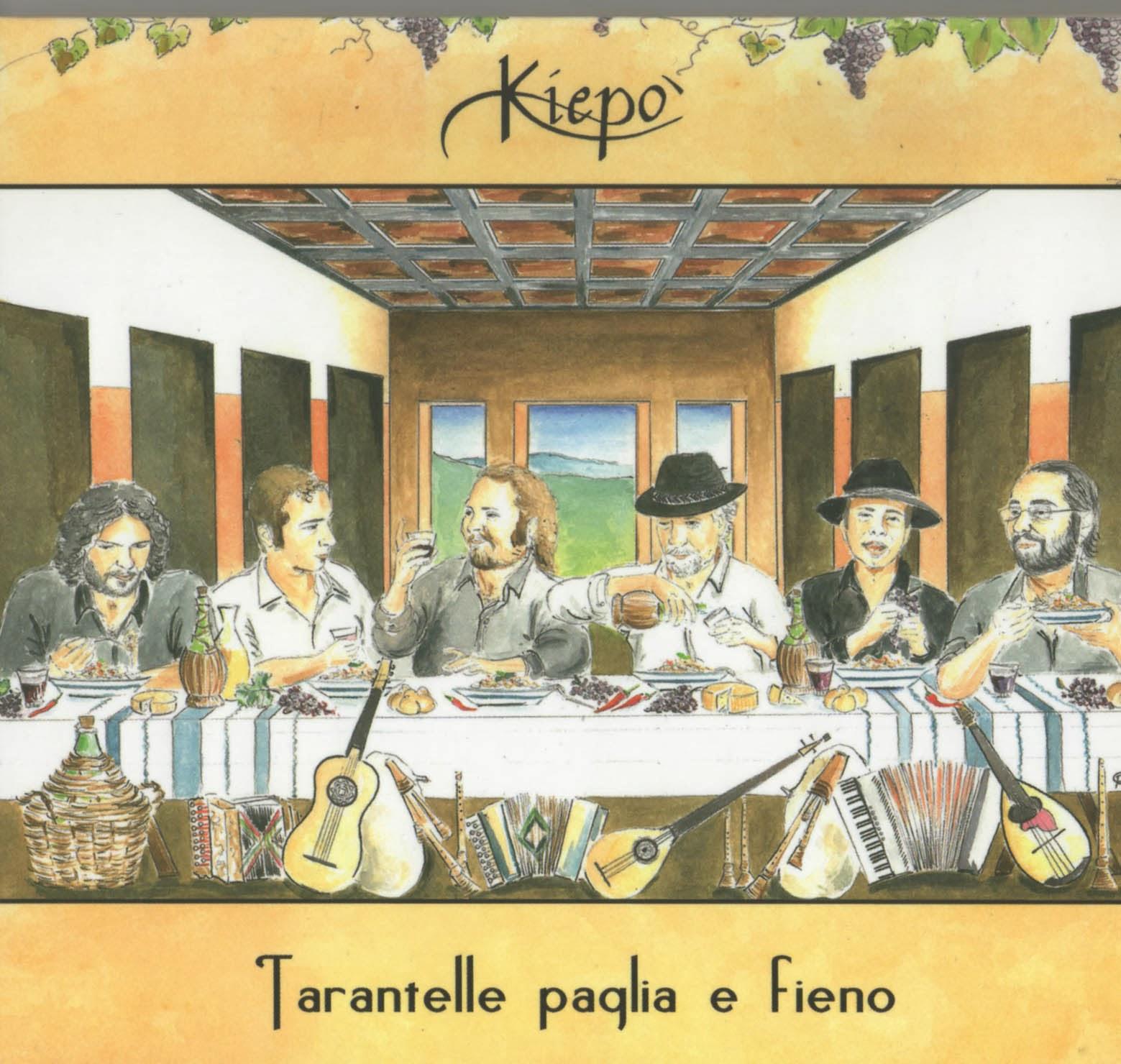 Kiepò – Tarantelle Paglia E Fieno (Autoproduzione, 2013) - Blogfoolk