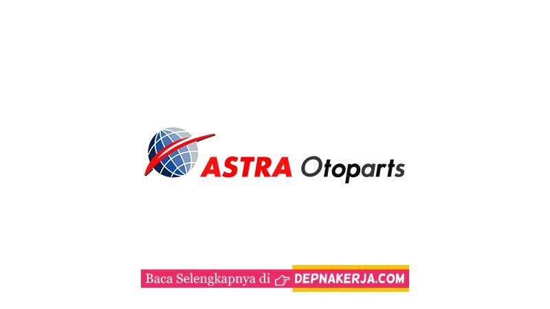 Lowongan Terkini PT Astra Otoparts Tbk