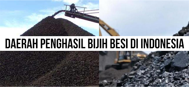 Derah-daerah Penghasil Bijih Besi di Indonesia