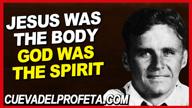 Jesus was the body, God was the Spirit that lived in Him - William Marrion Branham Quotes