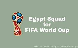 Egypt 2018 fifa world cup squad