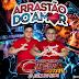 CD (AO VIVO) CINERAL DIGITAL NO ARRASTÃO DO AMOR NO KALAMAZOO 08/09/2018 - DJ JOTA