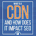 How Content Delivery Networks(CDN) Can Improve SEO?