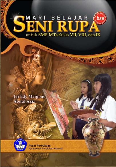 Download Buku Siswa KTSP SMP dan MTs Kelas 7 Mari Belajar Seni Rupa