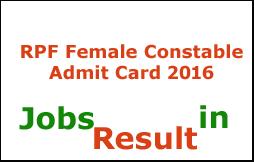 RPF Female Constable Admit Card 2016