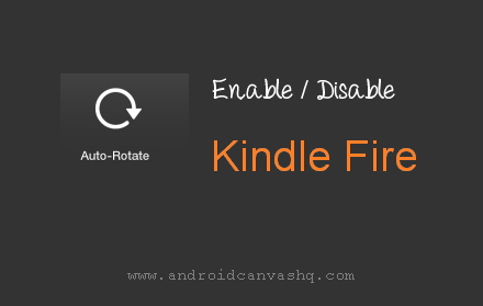 enable-disable-auto-rotate-on-kindle-fire